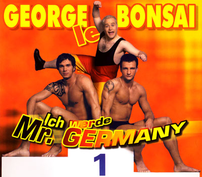 George le Bonsai - Ich werde Mr. Germany