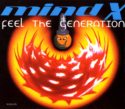 Mind X - Feel the Generation
