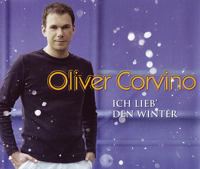 Oliver Corvino - Ich lieb' den Winter