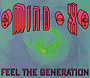 Mind X - Feel the Generation / Magic