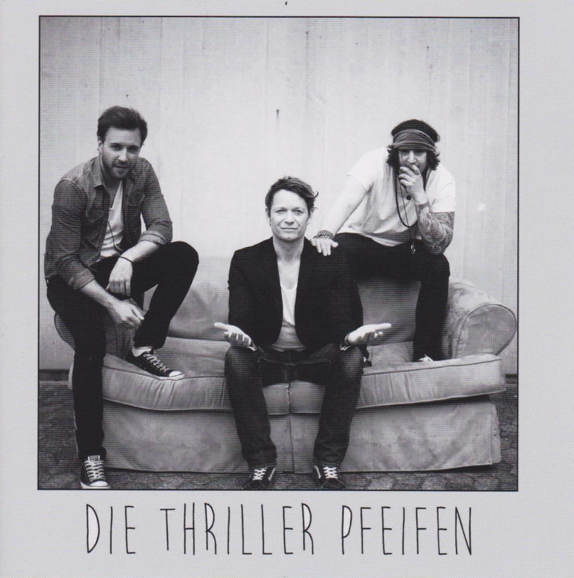 Die Thriller Pfeifen – Überlebenskunst EP