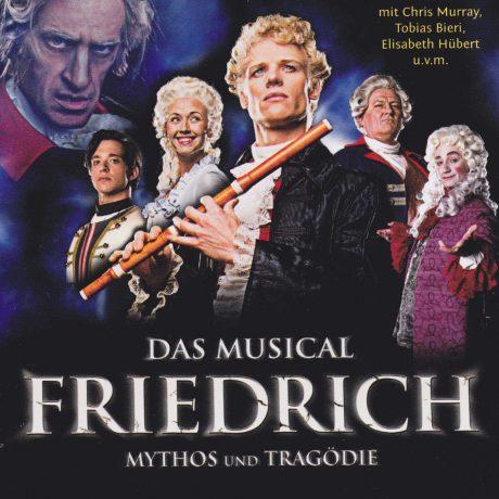 Friedrich, Mythos und Tragödie – Das Musical
