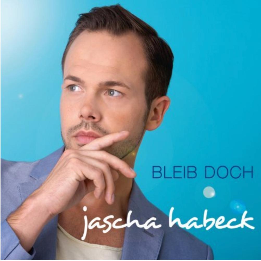 Jascha Habeck – Bleib doch