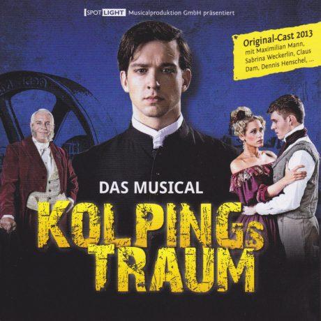 Kolping's Traum – Das Musical