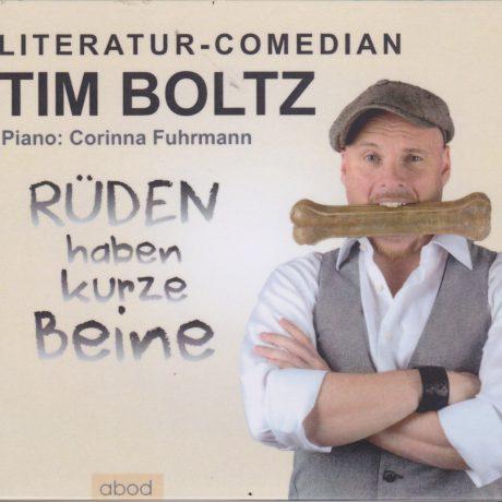 Tim Boltz – Rüden haben kurze Beine