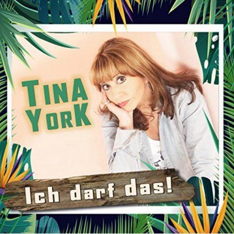 Tina York – Ich darf das!