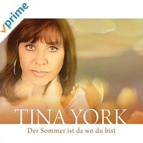 Tina York – Der Sommer ist da wo Du bist