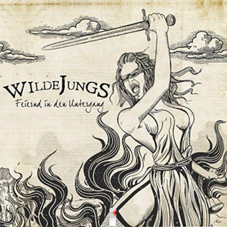 Wilde Jungs – Feiernd in den Untergang EP
