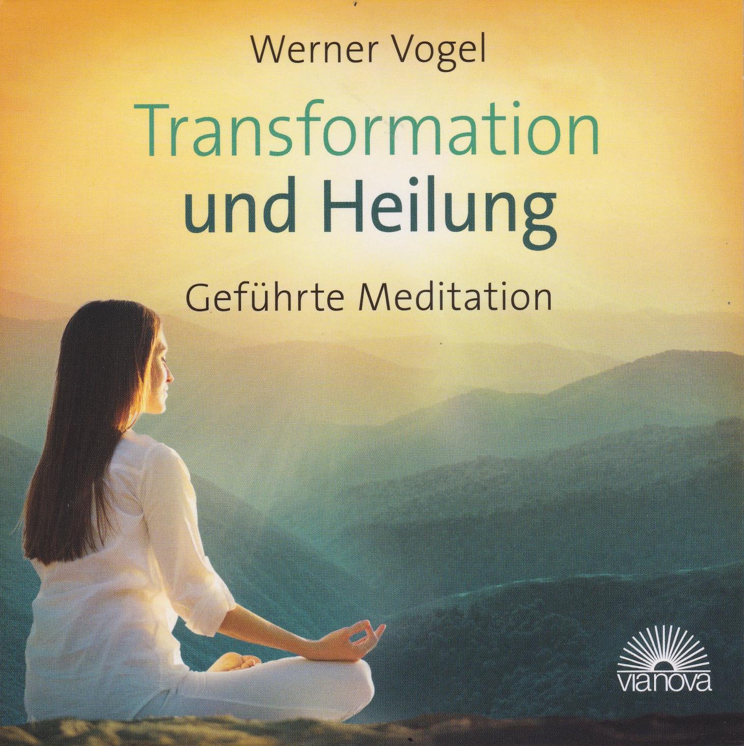 Werner Vogel – Transformation und Heilung