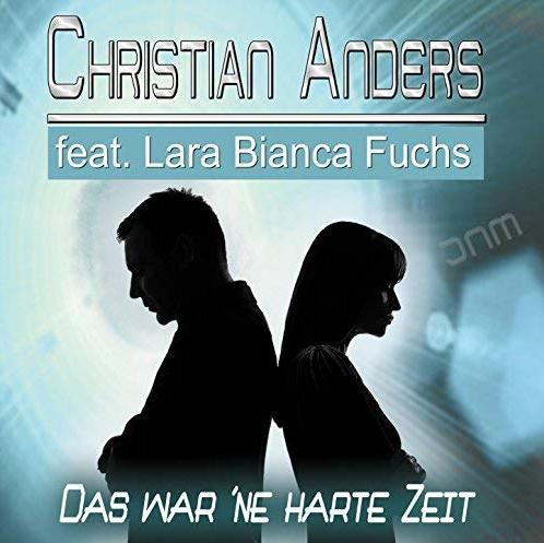 Christian Anders – Das war ne harte Zeit