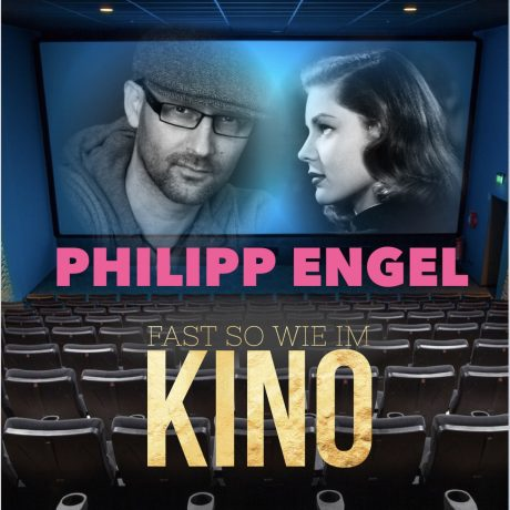 Philipp Engel – Fast so wie im Kino