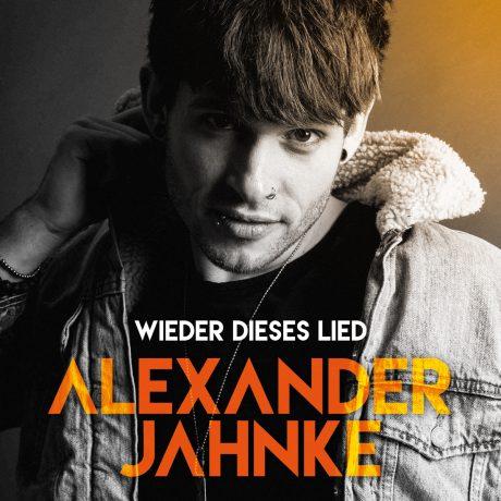 Alexander Jahnke – Wieder dieses Lied