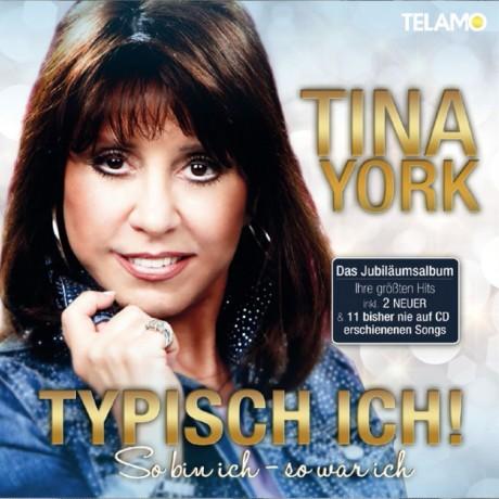 Tina York – Typisch ich (So bin ich –  so war ich)