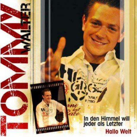 Tommy Walter – In den Himmel will jeder als Letzter